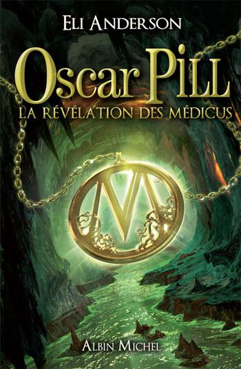 Oscar-Pill-revelation-des-medicus-couverture-eli-anderson