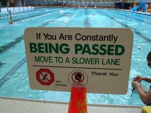 """""""Si vous êtes constamment dépassés, déplacez vous dans une ligne d'eau moins rapide"""""""